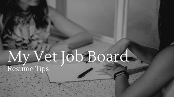 My Vet Job Board Resume Tips for 2019